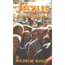 Hongaars, Boek, Jezus onze bestemming, Wilhelm Busch