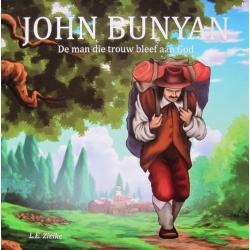 Nederlands, Kinderboek, John Bunyan - De man die trouw bleef aan God. L.E. Zielke