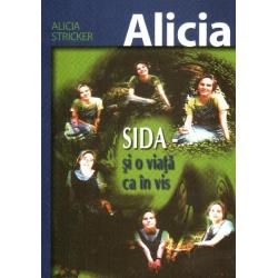 Roemeens, Boek,  Alicia - AIDS en een leven als een droom, Alicia Stricker