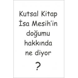 Turks, Traktaat, Wat zegt de Schrift over de geboorte van Jezus Christus?