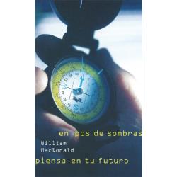 Spaans, Boek, Denk aan je toekomst, William M. MacDonald