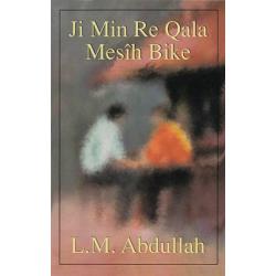 Koerdisch-Kurmanji, Brochure,  Vertel mij over Christus, L.M. Abdullah