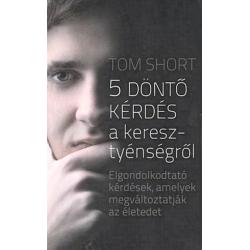 Hongaars, Boek, 5 Cruciale vragen, Tom Short