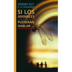 Spaans, Boek, Als dieren konden praten..., Werner. Gitt