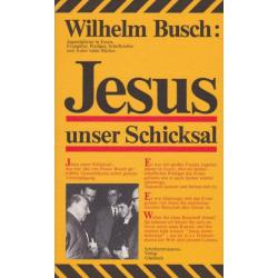 Duits, Boek, Jezus onze bestemming, Wilhelm Busch.
