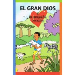 Spaans, De grote God en jouw kleine hart
