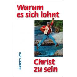 Duits, Brochure, Waarom het de moeite waard is Christen te zijn, Norbert Lieth