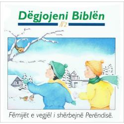 Albanees, Kinderboek, Luisteren naar de Bijbel
