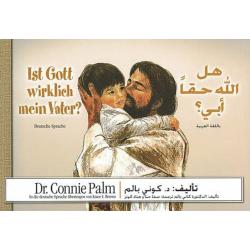 Kinderbijbel, Arabisch- Duits, Is God echt mijn Vader?, Dr. Connie Palm, Meertalig