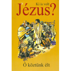 Hongaars, Kinderstripbijbel, Hij leefde onder ons