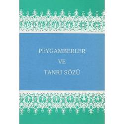 Turks, Boek, De Profeten en het Woord van God