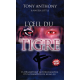 Frans, Boek, Getemde tijger, Tony Anthony