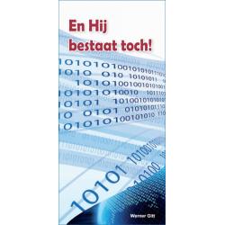 Nederlands, Traktaat, En Hij bestaat toch!, Werner Gitt