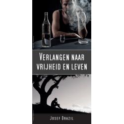 Nederlands, Traktaat, Verlangen naar vrijheid en leven, Josef Drazil