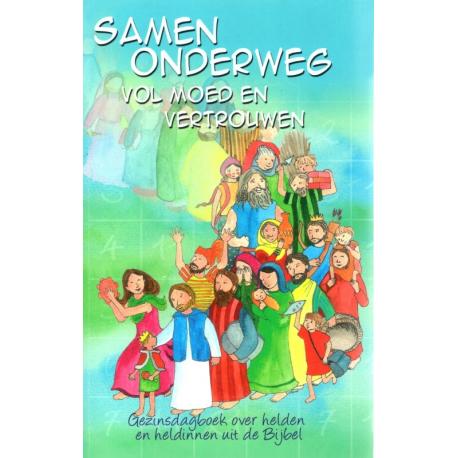 New SAMEN ONDERWEG - gezinsdagboek over helden en heldinnen in de Bijbel. &VS18