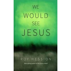 Engels, Boek, Wij willen Jezus zien, Roy Hession