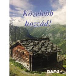 Hongaars, Bijbels Dagboek, Dichterbij U!