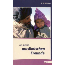 Duits, Brochure, Aan mijn moslim vrienden, A.M. Behnam