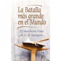 Spaans, De grootste strijd in de wereld, Charles Haddon Spurgeon