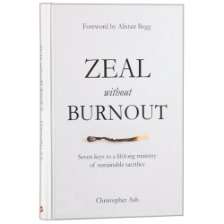 Engels, Zeal without Burnout, Christopher Ash