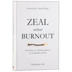 Engels, Zeal without Burnout, Christopher Ash