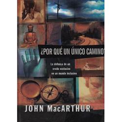 Spaans, Waarom maar één weg?, John F. MacArthur