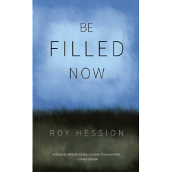 Engels, Be filled...now! Roy Hession