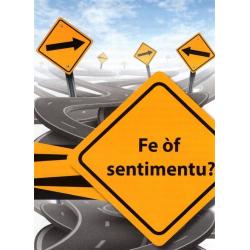 Papiaments, Traktaat, Fé of sentimentu?