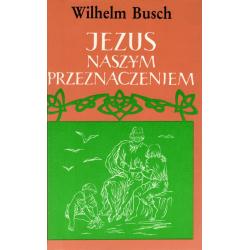 Pools, Jezus onze bestemming, Wilhelm Busch