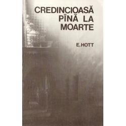 Roemeens, Getrouw tot de dood, E. Hott