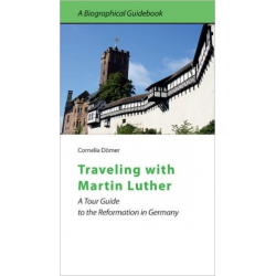 Engels, Traveling with Martin Luther, Dr. Cornelia Dömer