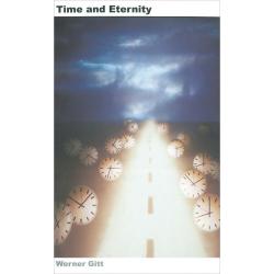 Engels, Tijd en eeuwigheid, Werner Gitt
