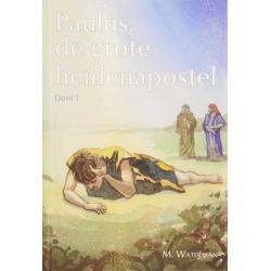 Nederlands, Kinderboek, Paulus - de grote heidenapostel, M. Waterman