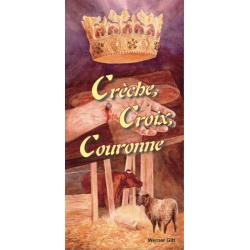 Frans, Traktaat, Kribbe Kruis en Kroon, Werner Gitt