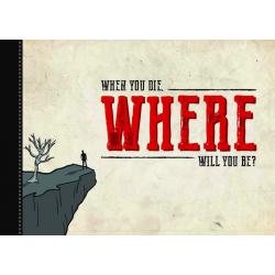 Engels, Traktaatboekje, Als je sterft waar zal je dan zijn?