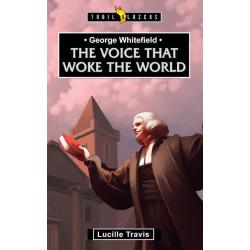 Engels, Kinderboek, George Whitefield - Voice That Woke the World, Lucille Travis