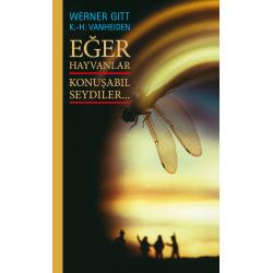 Turks, Boek, Als dieren konden spreken..., Werner Gitt