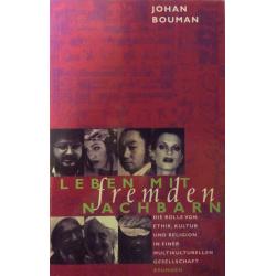 Duits, Leven met vreemde buren, Johan Bouman