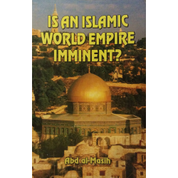 Engels, Is an islamic world empire imminent? Abd al-Masih