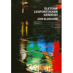 Levensbelangrijke vragen, Hongaars