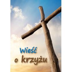 Pools, Traktaatboekje, Wat het kruis ons vertelt