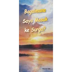 Indonesisch, Traktaat, Hoe kom ik in de Hemel?, Werner Gitt