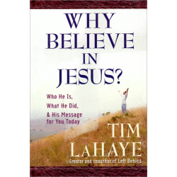 Engels, Why Believe in Jesus? Tim LaHaye