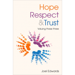 Engels, Hope Respect and Trust, Joel Edwards