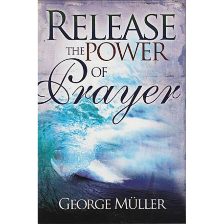 Engels, Release the Power of Prayer, Georg Müller