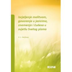 Kroatisch, Brochure, Gebedsgenezing en tongentaal in het licht van Gods Woord, H.L. Heijkoop