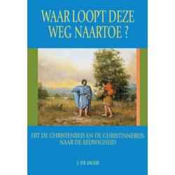 Nederlands, Boek, Waar loopt deze weg naar toe? J. de Jager
