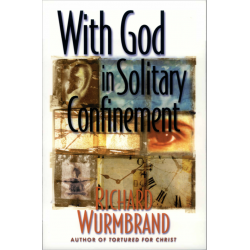 Engels, With God in Solitary Confinement, Richard Wurmbrand