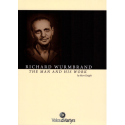 Engels, Richard Wurmbrand - The Man and His Work, Merv Knight
