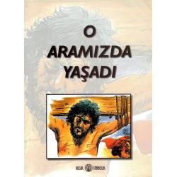 Turks, Kinderstripbijbel, Hij leefde onder ons